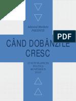 Cand Dobanzile Cresc