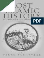 Lost Islamic History Reclaiming Muslim Ci - Firas (2)