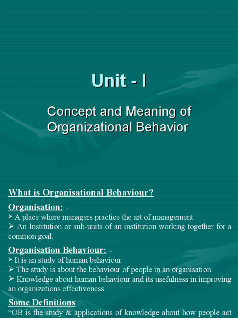 organizational behavior concept of leadership Organizational behavior is a broad field comprised of many subject areas work behaviors are typically examined at different levels—individual be- havior, group behavior, and collective behavior across the organization—.