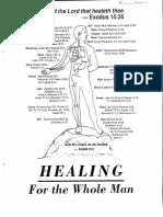 RHEMA Healing School, Healing for the Whole Man