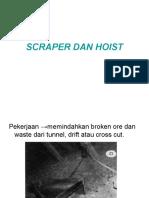 Scraper Dan Hoist