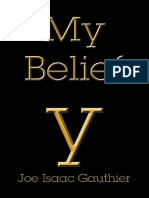 My Belief - Joe Isaac Gauthier