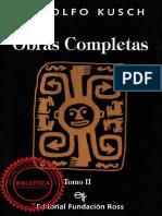 Kusch, Rodolfo - Obras Completas Tomo II