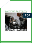 """Shooting the Truth"" by Michael Kamber for The Good Men Project"