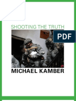 """""""Shooting the Truth"""" by Michael Kamber for The Good Men Project"""