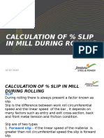 Calculation of % Slip in Mill During Rolling by Ajmal(10.09.2014)