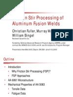 Friction Stir Processing of Aluminium Fusion Welds