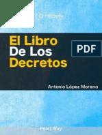 El Libro de Los Decretos (Segunda Edición 2014) - Antonio López Moreno