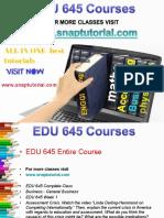 EDU 645 Academic Success/snaptutorial