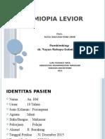 MIOPIA LEVIOR