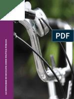 Manual Ciclociudades - Tomo I - La movilidad en bicicleta como política pública