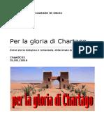 Per La Gloria Di Chartago