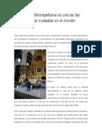 La Catedral Metropolitana Es Uno de Los Edificios Mejor Cuidados en El Mundo