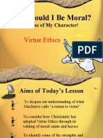 Virtue Ethics Overview and Re-Visit