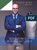 869ed6a36fb1e Michał Kędziora - Rzeczowo o Modzie Męskiej. Poradnik