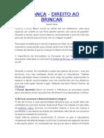 CRIANÇA, DIREITO AO BRINCAR