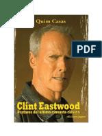 Casas, Quim - Clint Eastwood. Avatares Del Último Cineasta Clásico