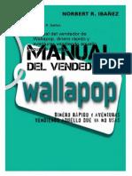 Manual Del Vendedor de Wallapop Dinero Rapido y Aventuras Vendiendo Aquello Que Ya No Usas
