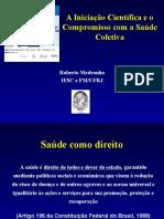 A Iniciação Científica e o Compromisso com a Saúde Coletiva