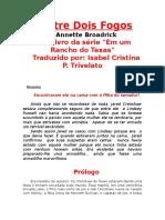Entre Dois Fogos - Traduzido Do Espanhol (1)