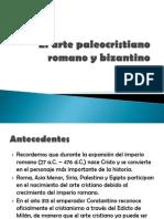 El Arte paleocristiano Romano y Bizantino
