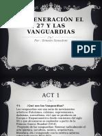 La Generación El 27 y Las Vanguardias