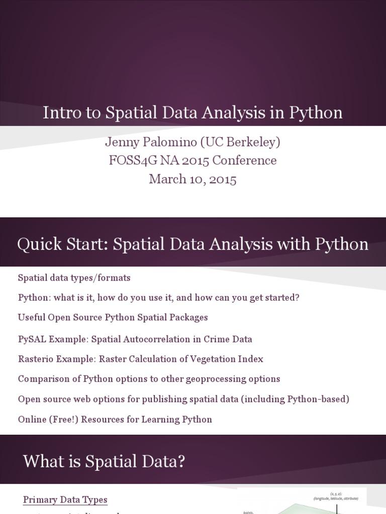 Intro to Spatial Data Analysis in Python - FOSS4G NA 2015 | Arc Gis