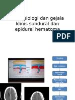 Patofisiologi Dan Gejala Klinis Subdural Dan Epidural Hematoma