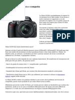 Nikon D5500 leggera e compatta