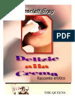 DELIZIE ALLA CREMA by Scarlett Grey