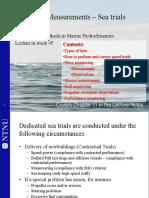 Full Scale Measurements- Sea Trials