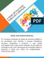 A Rede e Os Serviços Socioassistenciais
