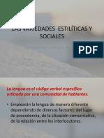 Las Variedades Estilíticas y Sociales
