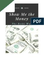 Show Me the Money the Reiki Way