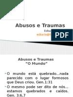 Abusos e Traumas