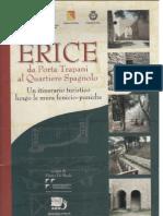 Fabrizio Nicoletti e Sebastiano Tusa, Erice. Da Porta Trapani al Quartiere Spagnolo. Un itinerario turistico lungo le mura puniche, Alcamo 2001