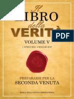 Il Libro Della Verità - Volume V (Premium) - Prepararsi per la Seconda Venuta
