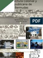 Arquitectura Colonial y Republicana de Las Bermudas