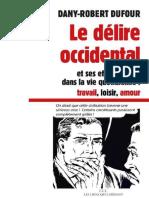 Le Délire Occidental - Éditions Les Liens Qui Libèrent
