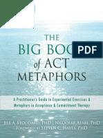 Big Book of ACT Metaphors, The - Hayes, Steven C., Stoddard, Jill A., Afari, Niloofar.pdf