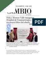 03-02-2016 Cambio de Puebla - Peña y Moreno Valle Inauguran Hospital de Traumatología y Reconocen Labor Del Abuelo