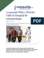 02-02-2016 E-consulta - Inauguran Peña y Moreno Valle El Hospital de Traumatología
