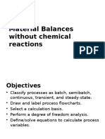 Material Balances Without Chemical Reaction
