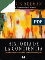 BERMAN, MORRIS - Historia de La Conciencia