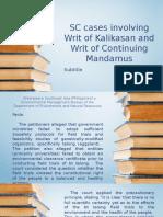 SC Cases Involving Writ of Kalikasan and Writ of Continuing Mandamus