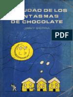 Jimmy Sierra - La Ciudad de Los Fantasmas de Chocolate