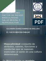 Alvarez Ramirez de Arellano Alejandro Masculinidad Como Factor de Riesgo