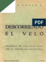 Descorriendo El Velo. Episodio de Los Doce Días de La República Socialista. (1933)