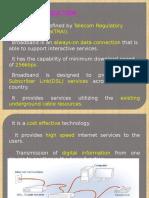 Broadband Access Technology