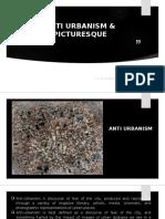 Anti Urbanism and Picturesque